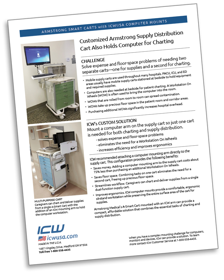Case Study: Armstrong Custom Supply Carts mounted with ICW's Computer mounting arms