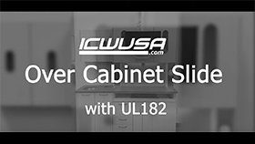 Over Cabinet Slide - UL182